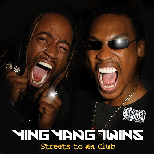 Play & Download Streets To Da Club by Ying Yang Twins | Napster