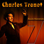 Route Nationale 7 by Charles Trenet