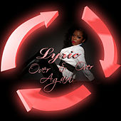 Play & Download Over and Over Again by Lyric | Napster