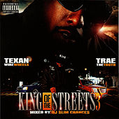 King Of The Streets 3 by Trae