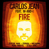Play & Download Fire (feat. M-AND-I) by Carlos Jean | Napster