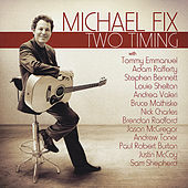 Two Timing by Michael Fix