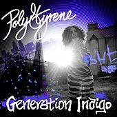 Play & Download Generation Indigo by Polystyrene | Napster