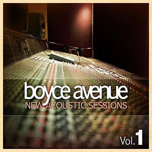 New Acoustic Sessions, Vol. 1 by Boyce Avenue