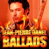 Ballads by Jean-Pierre Danel