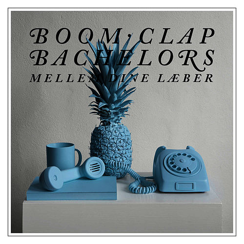 Play & Download Mellem Dine Læber by Boom Clap Bachelors | Napster