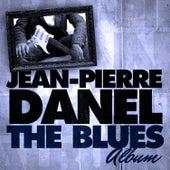 The Blues Album by Jean-Pierre Danel