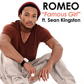 Play & Download Famous Girl by Romeo | Napster