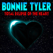 Play & Download Total Eclipse Of The Heart by Bonnie Tyler | Napster
