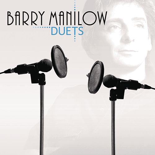 Play & Download Duets by Barry Manilow | Napster