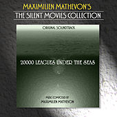 Play & Download The Silent Movies Collection - 2000 Leagues Under The Seas by Maximilien Mathevon | Napster