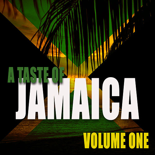 Play & Download A Taste Of Jamaica by Various Artists | Napster