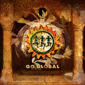 Play & Download Go Global by Various Artists | Napster