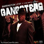 Play & Download Gangsters (feat. Vybz kartel & Khago) by Barrington Levy | Napster