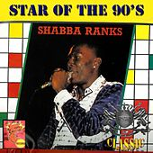 Play & Download Star of the 90's by Shabba Ranks | Napster