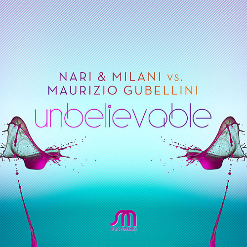 Play & Download Unbelievable by Nari | Napster