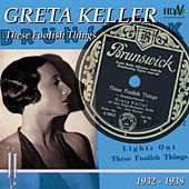 Play & Download These Foolish Things by Greta Keller | Napster