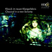 Play & Download Klassik im neuen Klangerlebnis; Classical in a new Sonority by Various Artists | Napster