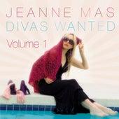 Divas Wanted, Vol. 1 by Jeanne Mas