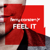 Play & Download Feel It by Ferry Corsten | Napster