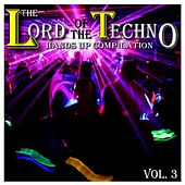 The Lord of the Techno, Vol. 3 : Hands Up Compilation by Various Artists