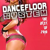 Play & Download Dancefloor System 2010 by Various Artists | Napster
