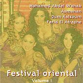 Play & Download Festival oriental, vol. 1 by Various Artists | Napster