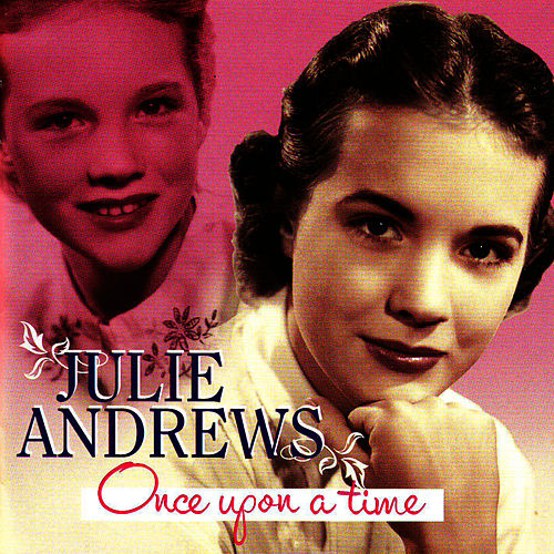 Play & Download Once Upon A Time by Julie Andrews | Napster
