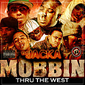 Play & Download Mobbin Thru the West by The Jacka | Napster