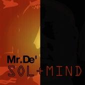 Sol+Mind by Mr. De'
