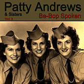 Play & Download Be-Bop Spoken Vol. 3 by Patty Andrews | Napster