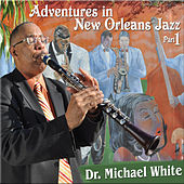Adventures in New Orleans Jazz Part 1 by Dr. Michael White