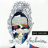 Play & Download Inclusions by Ben Sollee | Napster