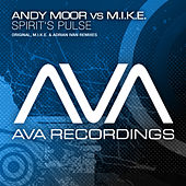 Play & Download Spirit's Pulse by Andy Moor | Napster