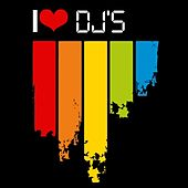 I Love Dj's by Various Artists