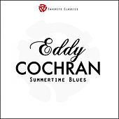 Summertime Blues by Eddie Cochran
