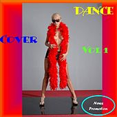 Dance Cover Vol 1 by Various Artists