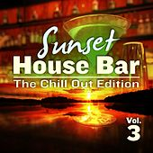 Sunset House Bar, Vol.3 (The Chill Out Edition : Del Mar Finest Lounge Releases) by Various Artists