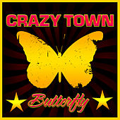 Play & Download Butterfly by Crazy Town | Napster