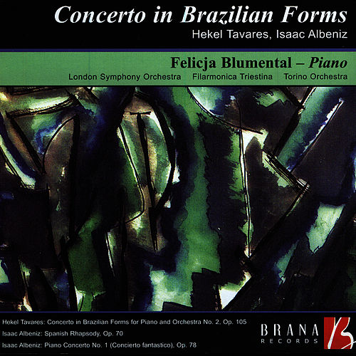 Concerto in Brazilian Forms by Felicja Blumental