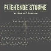 Play & Download Warten Auf Raketen by Fliehende Stürme | Napster