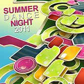 Summer Dance Night  2011 by Various Artists