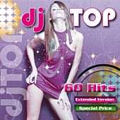 Dj Top, Vol. 1 (Extended Version) by Various Artists