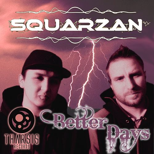 Play & Download Better Days by Squarzan | Napster