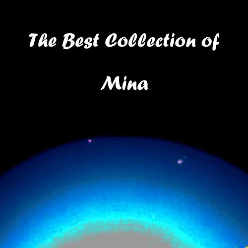 The Best Collection of Mina by Mina