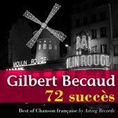 Gilbert Becaud : 72 succès (Les années 50) by Gilbert Becaud