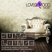 Play & Download Suite Lounge - A Luxury & Unique Collection of Relaxing Lounge Tunes, Vol. 2 by Various Artists | Napster