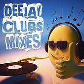 Play & Download Deejay Clubs Mixes by Various Artists | Napster
