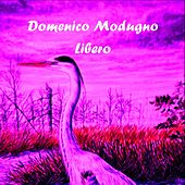 Play & Download Libero by Domenico Modugno | Napster