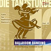 Gala for Ball Room Dancer  (Best of Standard & Latin Dances) by Various Artists